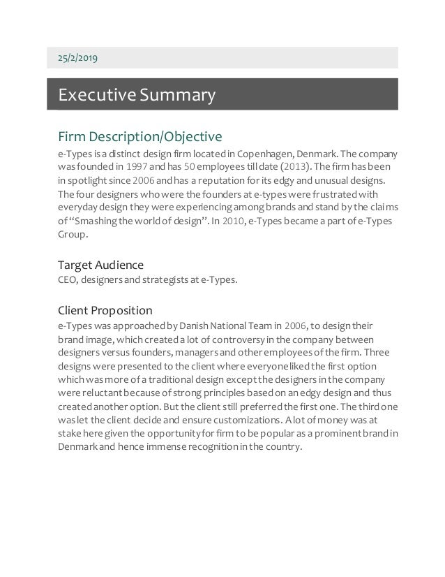25/2/2019 ExecutiveSummary Firm Description/Objective e-Types is adistinct design firm locatedin Copenhagen, Denmark. The ...