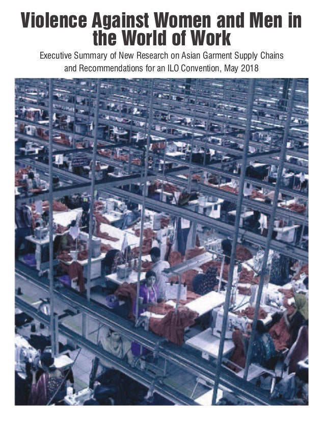 CONTENTS Violence Against Women and Men in the World of Work Executive Summary of New Research on Asian Garment Supply Cha...