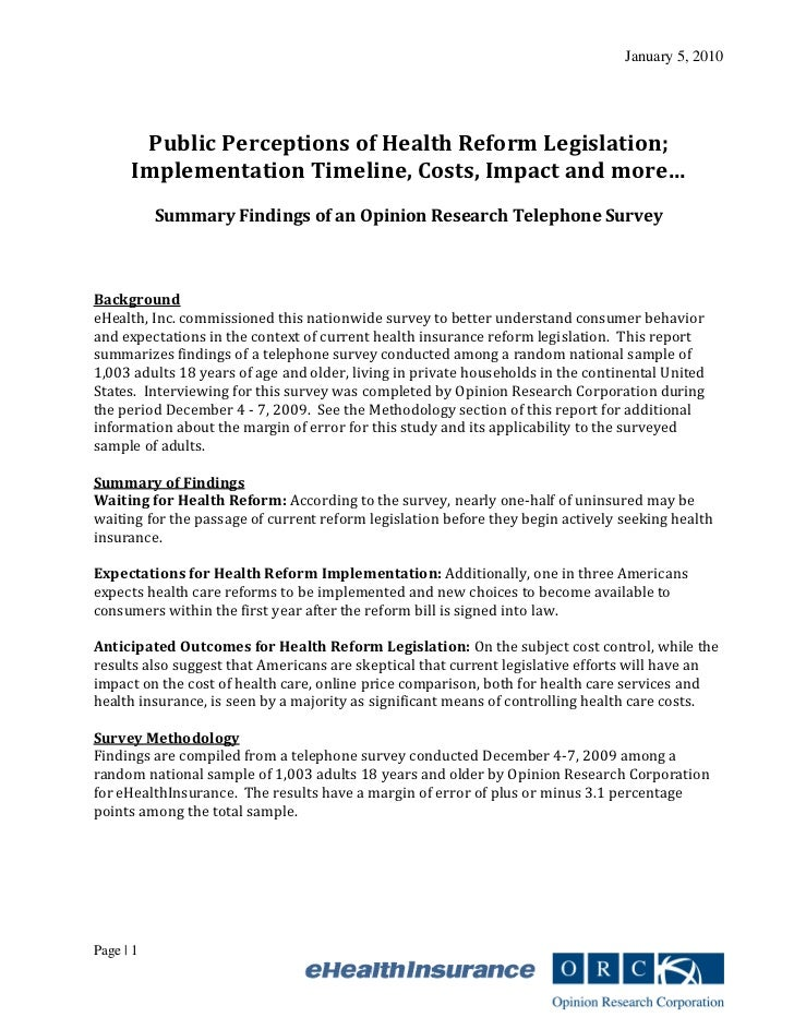 January 5, 2010       Public Perceptions of Health Reform Legislation;      Implementation Timeline, Costs, Impact and mor...