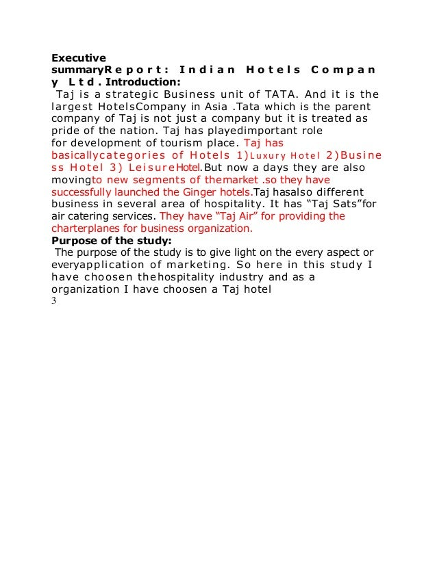 Executive summaryR e p o r t : I n d i a n H o t e l s C o m p a n y L t d . Introduction: Taj is a strategic Business uni...