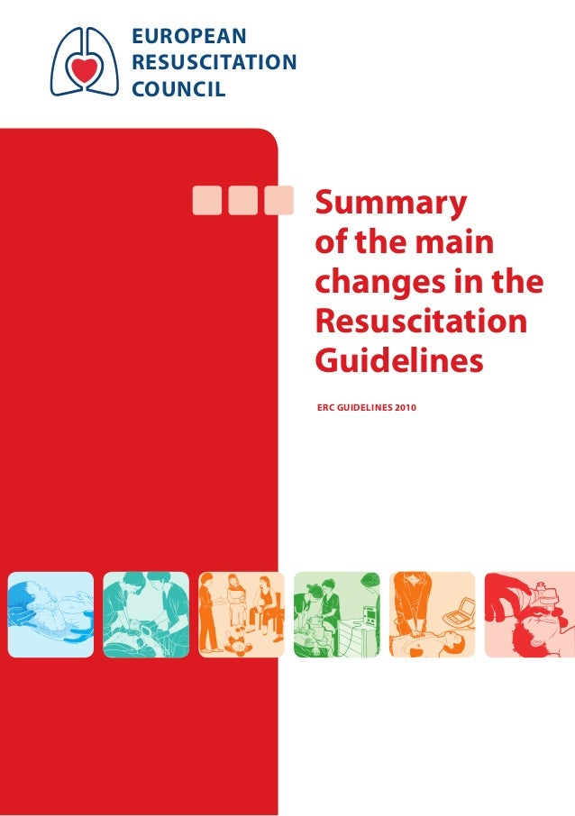 Summary of the main changes in the Resuscitation Guidelines european resuscitation council ERC Guidelines 2010