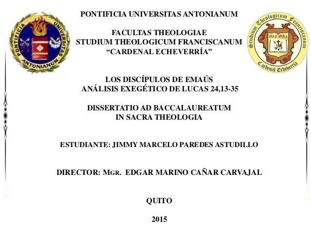 """PONTIFICIA UNIVERSITAS ANTONIANUM FACULTAS THEOLOGIAE STUDIUM THEOLOGICUM FRANCISCANUM """"CARDENAL ECHEVERRÍA"""" LOS DISCÍPULO..."""