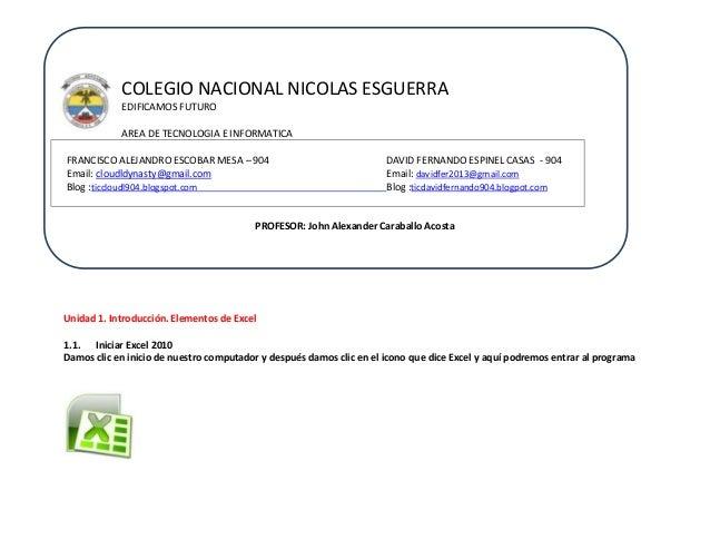 COLEGIO NACIONAL NICOLAS ESGUERRA EDIFICAMOS FUTURO AREA DE TECNOLOGIA E INFORMATICA FRANCISCO ALEJANDRO ESCOBAR MESA – 90...