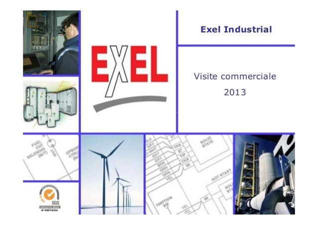 Exel Industrial Visite commerciale 2013