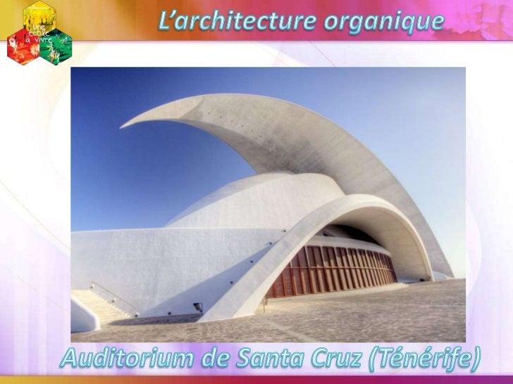 De célèbres exemples d' architecture organique