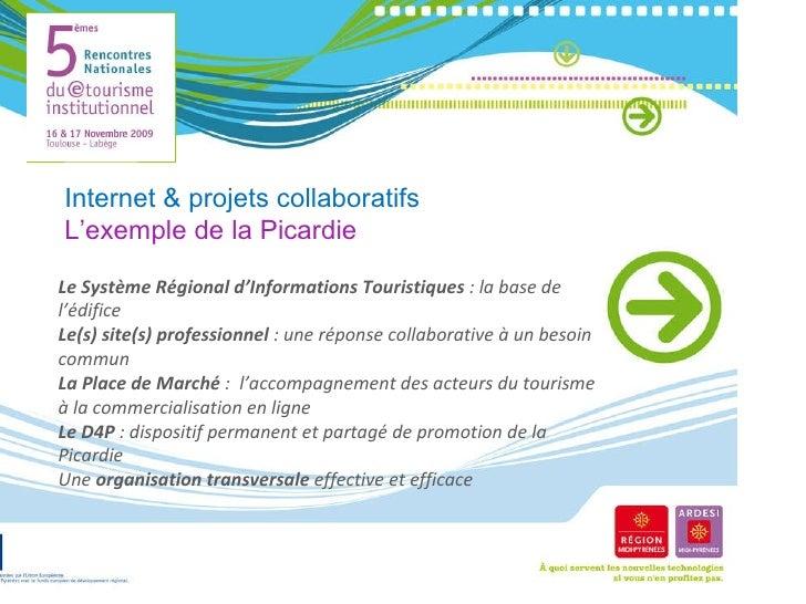 Le Système Régional d'Informations Touristiques  : la base de l'édifice Le(s) site(s) professionnel  : une réponse collabo...