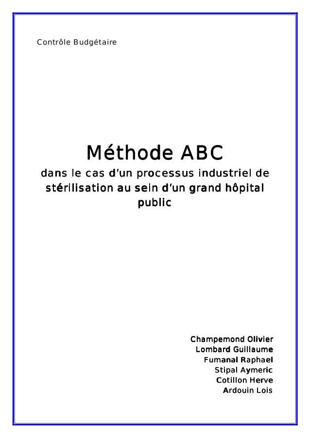 Contrôle Budgétaire           Méthode ABCdans le cas d'un processus industriel de stérilisation au sein d'un grand hôpital...