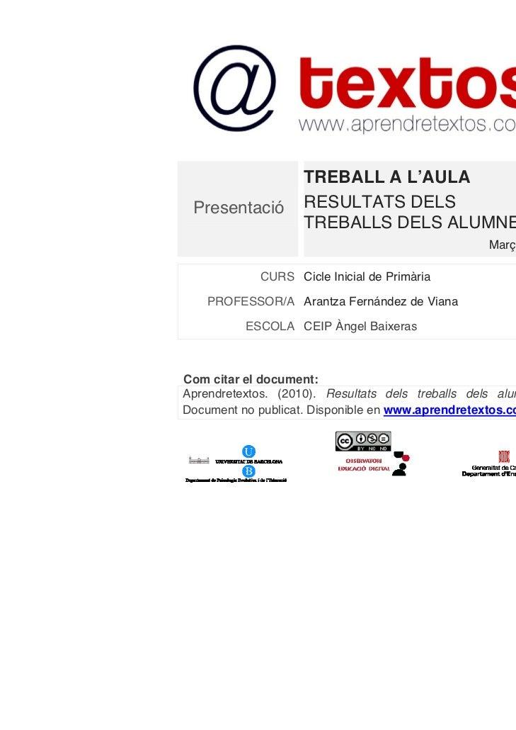 TREBALL A L'AULA Presentació        RESULTATS DELS                    TREBALLS DELS ALUMNES                               ...