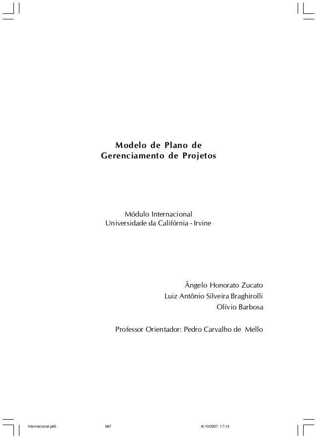 Modelo de Plano de Gerenciamento de Projetos  Modelo de Plano de Gerenciamento de Projetos  Módulo Internacional Universid...