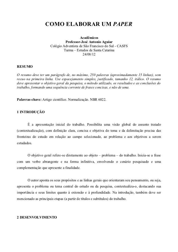 COMO ELABORAR UM PAPER                                           Acadêmicos                                 Professor-José...