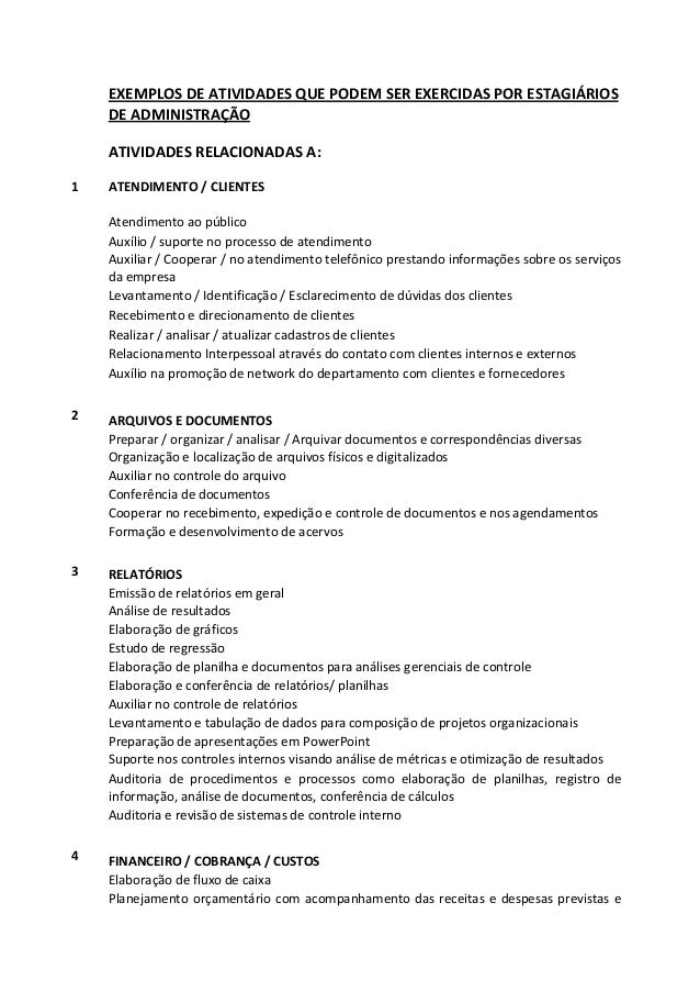 EXEMPLOS DE ATIVIDADES QUE PODEM SER EXERCIDAS POR ESTAGIÁRIOS DE ADMINISTRAÇÃO ATIVIDADES RELACIONADAS A: 1  ATENDIMENTO ...