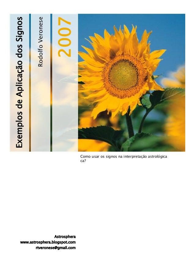 Rodolfo Veronese  2007  Exemplos de Aplicação dos Signos  Como usar os signos na interpretação astrológica ca?  Astrospher...