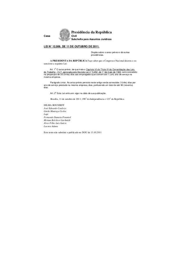 Presidência da República Casa Civil Subchefia para Assuntos Jurídicos LEI N° 12.506. DE 11 DE OUTUBRO DE 2011. Dispõe sobr...