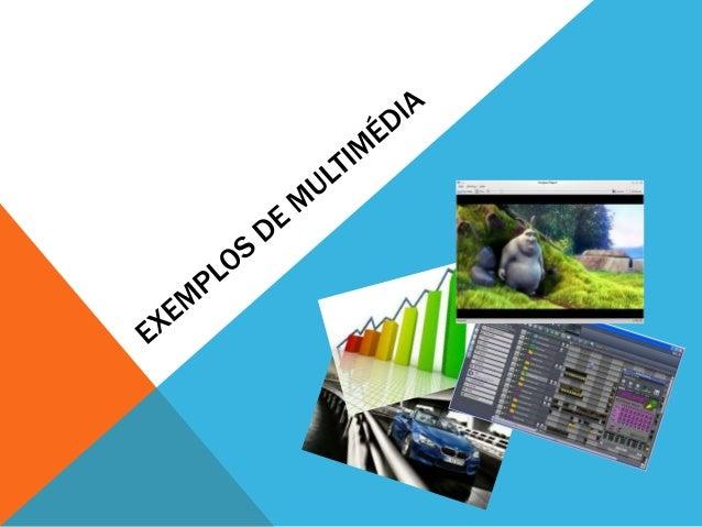 DEFINIÇÃO DE MULTIMÉDIA O que e Multimédia? Multi = Múltiplas Média = Maneira de comunicaçao Multimédia implica a integraç...