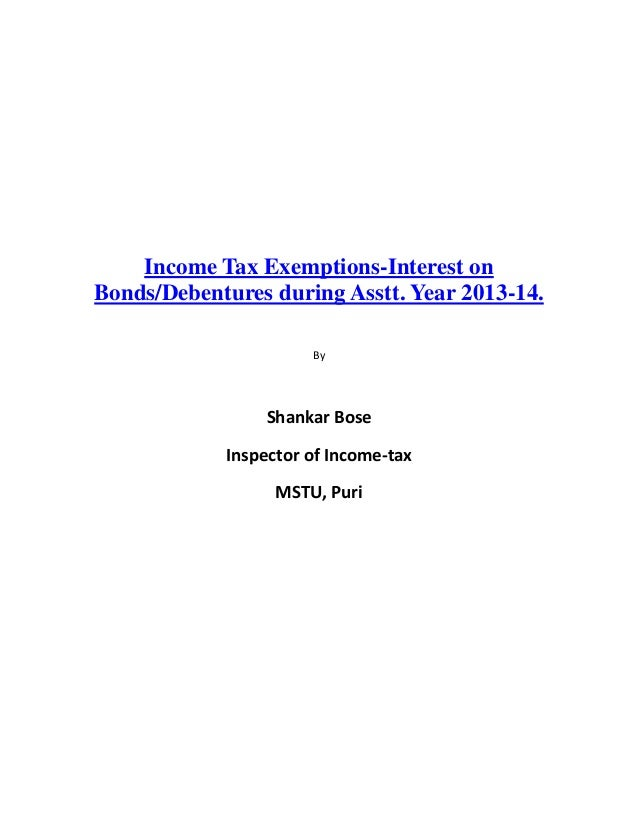 Income Tax Exemptions-Interest onBonds/Debentures during Asstt. Year 2013-14.                      By                Shank...