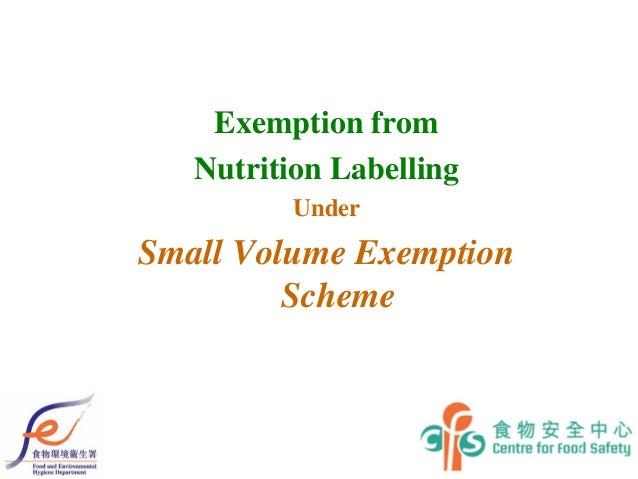 1 Exemption from Nutrition Labelling Under Small Volume Exemption Scheme