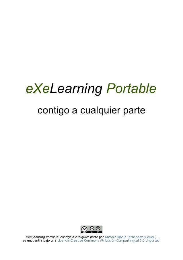 eXeLearning Portable contigo a cualquier parte  eXeLearning Portable: contigo a cualquier parte por Antonio Monje Fernánde...