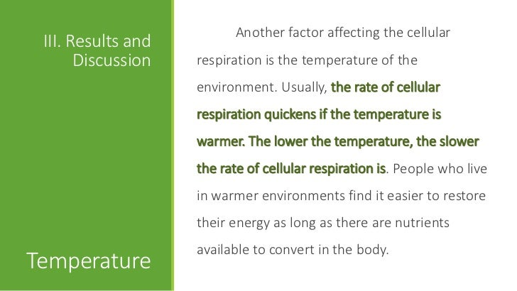 investigate the factors that affect the rate of respiration in yeast Students investigate the effects of  in yeast cells many environmental factors affect  environment to a cold environment affect the rate of yeast respiration.