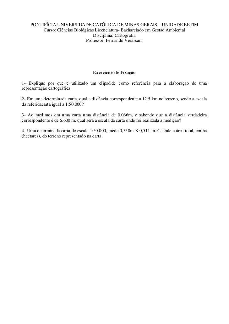 PONTIFÍCIA UNIVERSIDADE CATÓLICA DE MINAS GERAIS – UNIDADE BETIM         Curso: Ciências Biológicas Licenciatura- Bacharel...