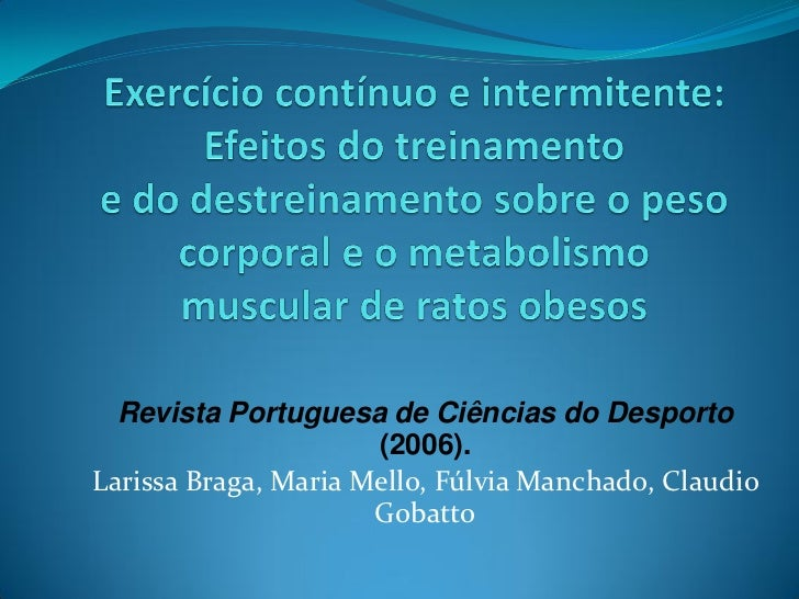 Revista Portuguesa de Ciências do Desporto                      (2006).Larissa Braga, Maria Mello, Fúlvia Manchado, Claudi...