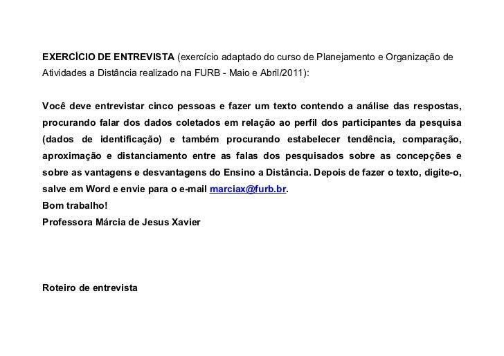 EXERCÍCIO DE ENTREVISTA (exercício adaptado do curso de Planejamento e Organização deAtividades a Distância realizado na F...