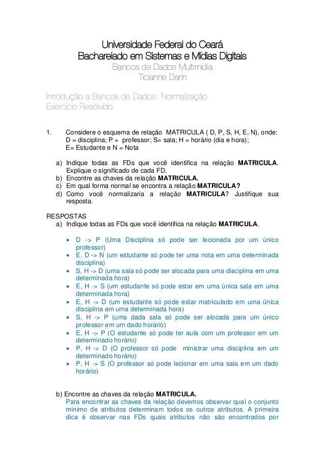 Universidade Federal do Ceará            Bacharelado em Sistemas e Mídias Digitais                       Bancos de Dados M...