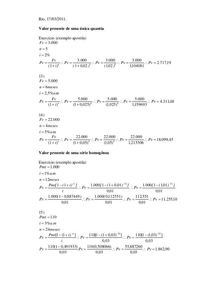 Rio, 17/03/2011.Valor presente de uma única quantiaExercício (exemplo apostila)Fv  3.000n5i  2%        Fv              ...