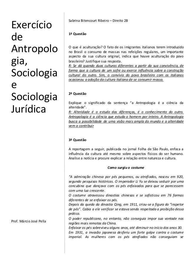 Sabrina Bitencourt Ribeiro – Direito 2B 1ª Questão O que é aculturação? O fato de os imigrantes italianos terem introduzid...