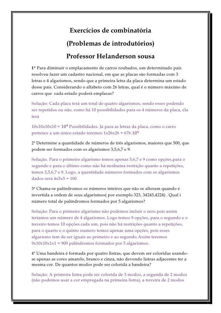 Exercícios de combinatória                 (Problemas de introdutórios)                 Professor Helanderson sousa1ª Para...