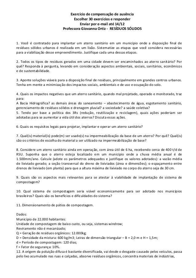 Exercício de compensação de ausência Escolher 30 exercícios e responder Enviar por e-mail até 14/12 Professora Giovanna Or...