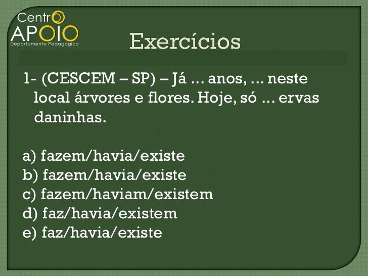 Português - Regência Verbal - Exercícios Resolvidos -  www.CentroApoio.com - Vídeo Aulas Slide 3