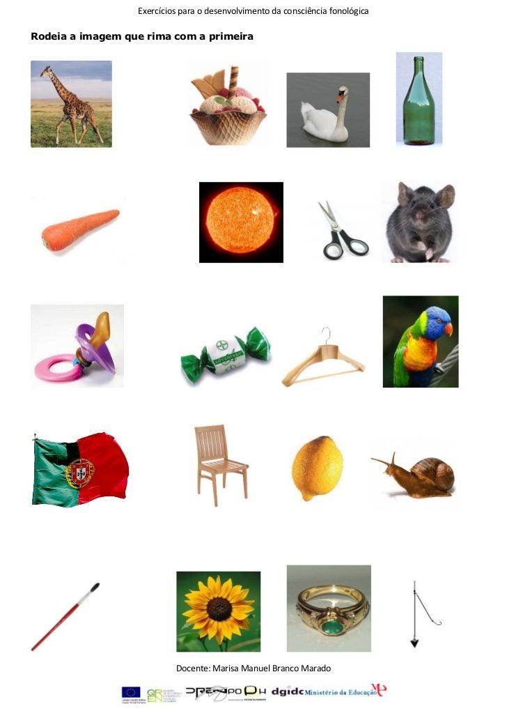 Exercícios para o desenvolvimento da consciência fonológicaRodeia a imagem que rima com a primeira                        ...