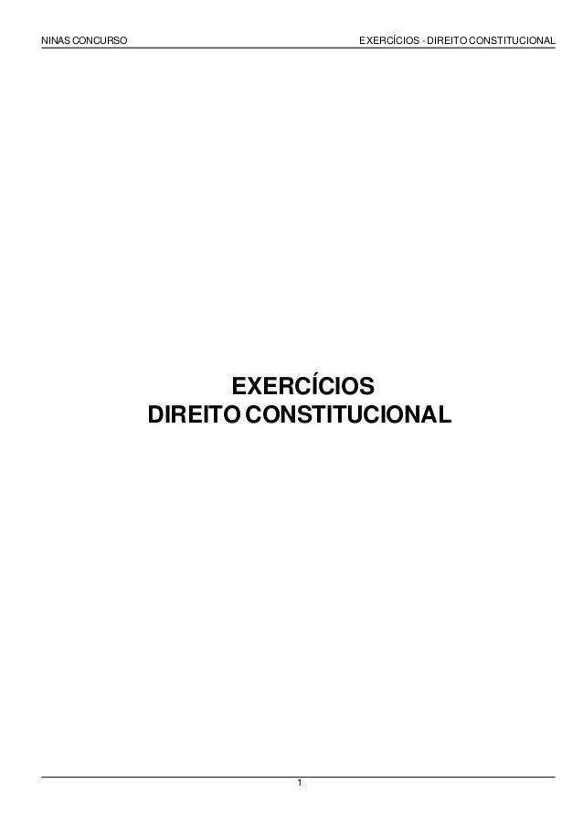 NINAS CONCURSO                  EXERCÍCIOS - DIREITO CONSTITUCIONAL                       EXERCÍCIOS                 DIREI...