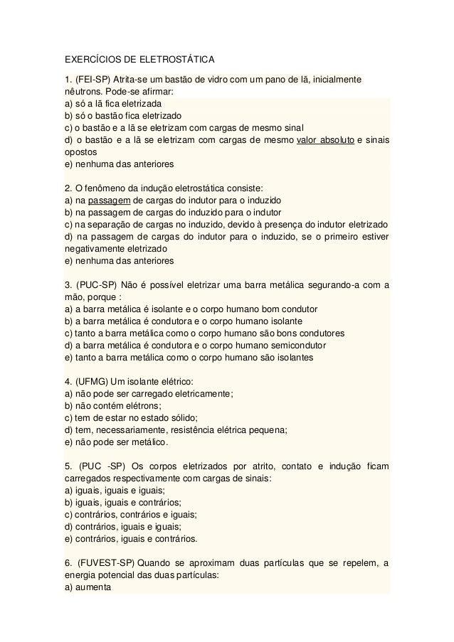 0a6790c420f EXERCÍCIOS DE ELETROSTÁTICA 1. (FEI-SP) Atrita-se um bastão de ...