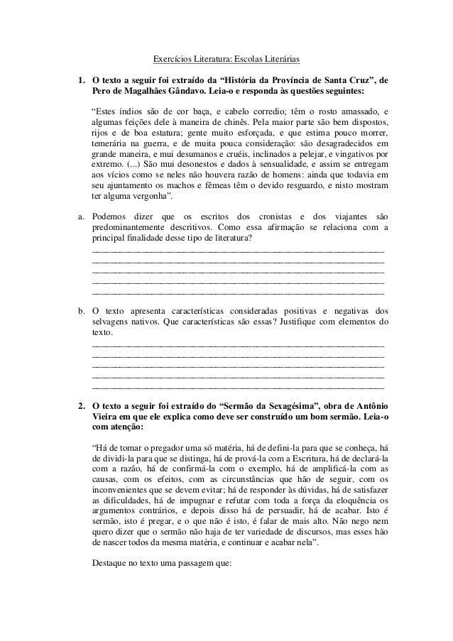 """Exercícios Literatura: Escolas Literárias 1. O texto a seguir foi extraído da """"História da Província de Santa Cruz"""", de Pe..."""
