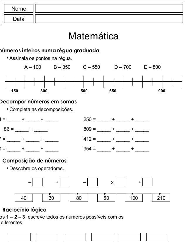 Nome Data Matemática números inteiros numa régua graduada • Assinala os pontos na régua. A – 100 B – 350 C – 550 D – 700 E...