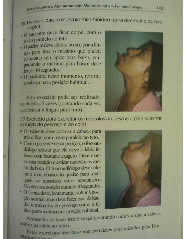 Exercícios de fonoaudiologia e aprimoramento miofuncional