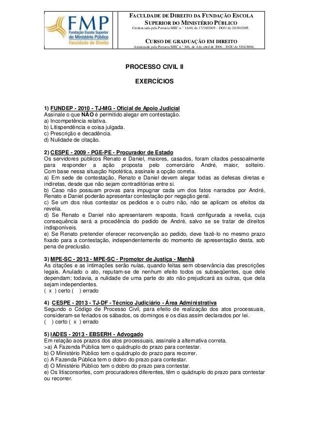 FACULDADE DE DIREITO DA FUNDAÇÃO ESCOLA SUPERIOR DO MINISTÉRIO PÚBLICO  Credenciada pela Portaria MEC n.° 3.640, de 17/10/...