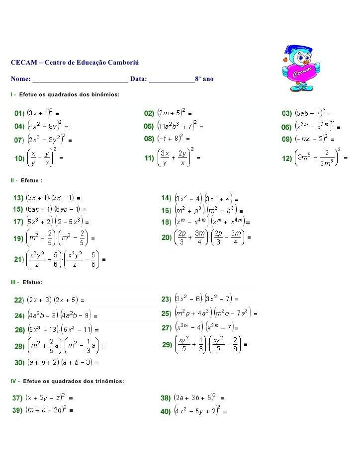 CECAM – Centro de Educação Camboriú  Nome: ___________________________ Data: _____________8º ano  I - Efetue os quadrados ...