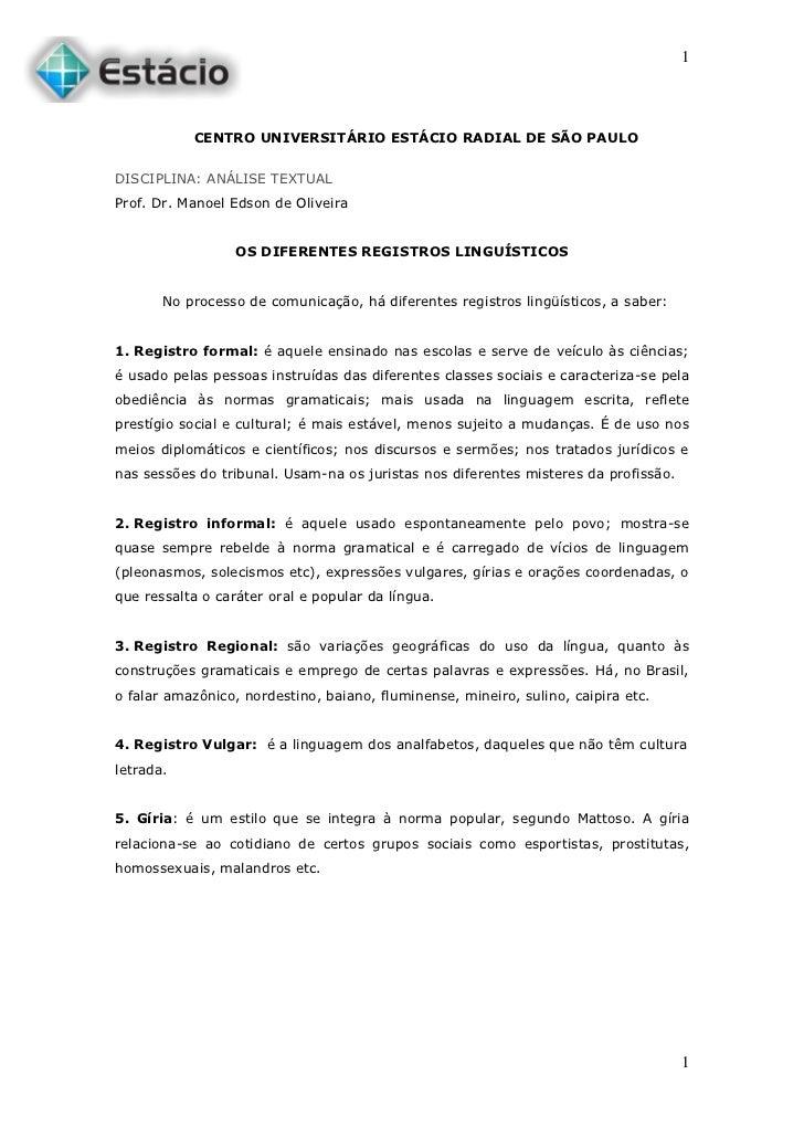 1           CENTRO UNIVERSITÁRIO ESTÁCIO RADIAL DE SÃO PAULODISCIPLINA: ANÁLISE TEXTUALProf. Dr. Manoel Edson de Oliveira ...