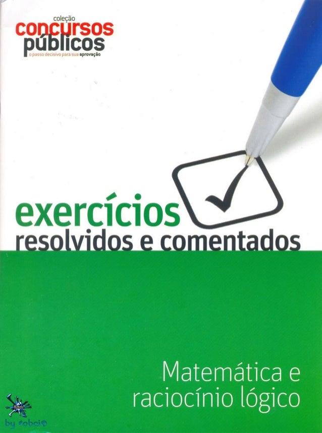 Exercícios resolvidos e comentados   matemática e raciocínio lógico