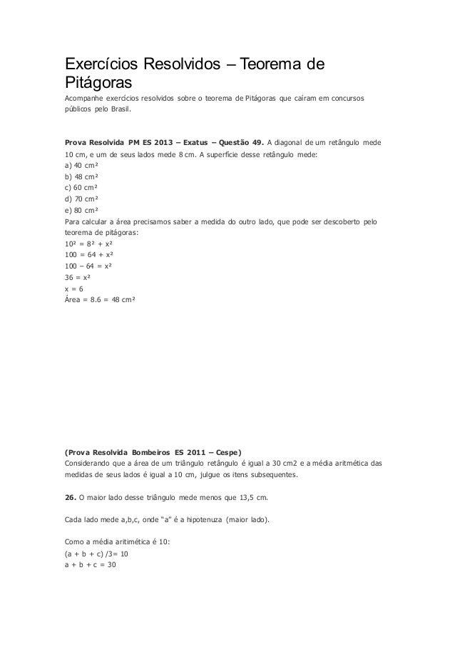 Exercícios Resolvidos – Teorema de Pitágoras Acompanhe exercícios resolvidos sobre o teorema de Pitágoras que caíram em co...