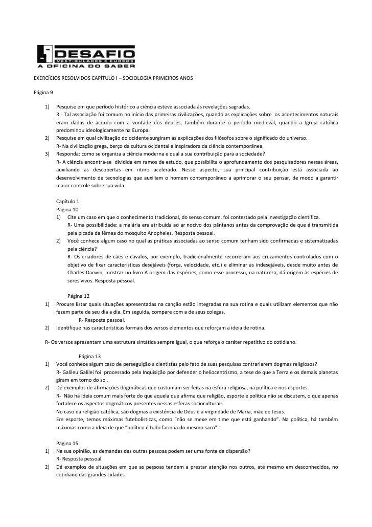 EXERCÍCIOS RESOLVIDOS CAPÍTULO I – SOCIOLOGIA PRIMEIROS ANOSPágina 9    1)     Pesquise em que período histórico a ciência...