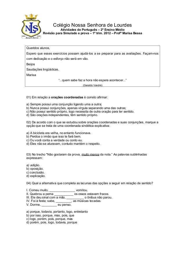 Colégio Nossa Senhora de Lourdes  Atividades de Português – 2º Ensino Médio  Revisão para Simulado e prova – 1º trim. 2012...