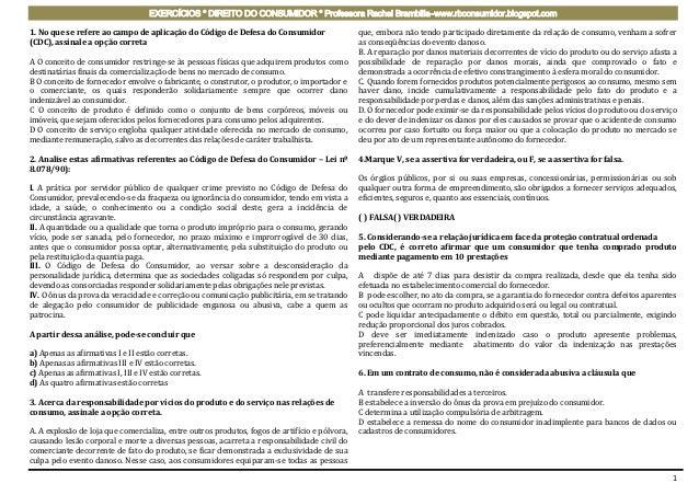 EXERCÍCIOS * DIREITO DO CONSUMIDOR * Professora Rachel Brambilla–www.rbconsumidor.blogspot.com1. No que se refere ao campo...