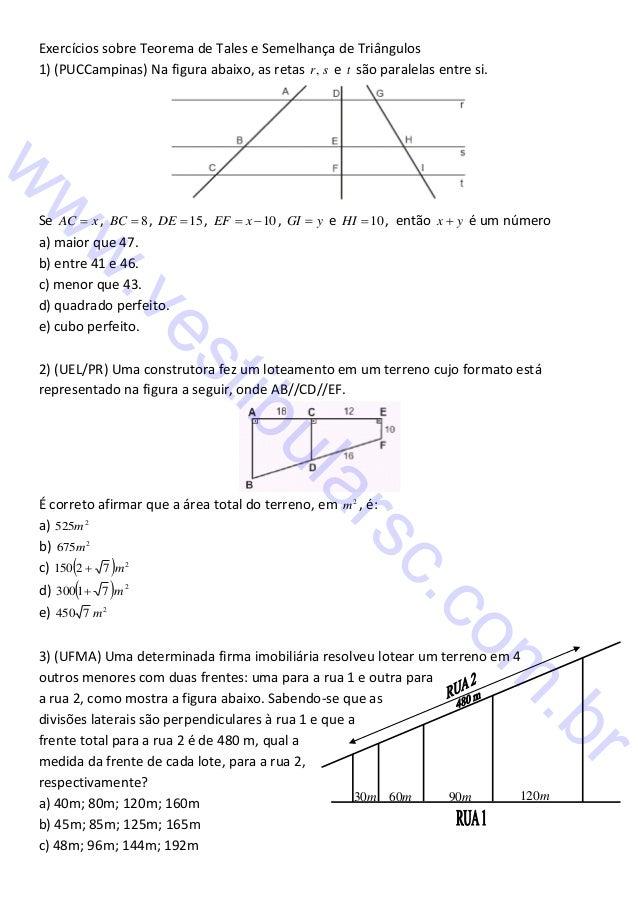 Exercícios sobre Teorema de Tales e Semelhança de Triângulos1) (PUCCampinas) Na figura abaixo, as retas r , s e t são para...