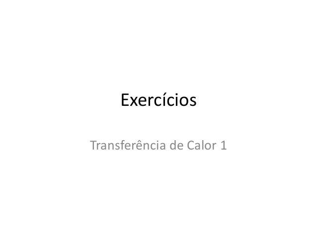Exercícios Transferência de Calor 1