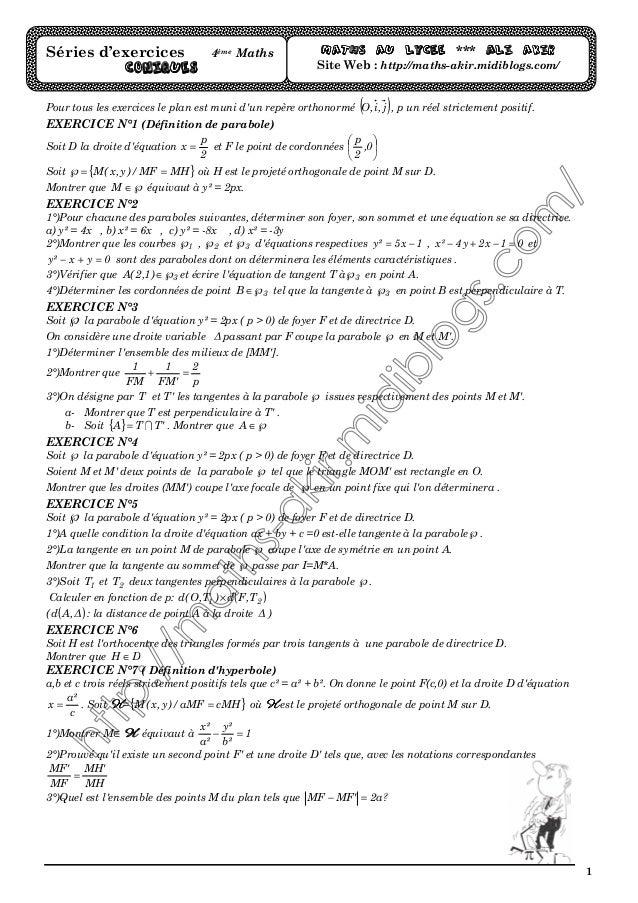 1 Pour tous les exercices le plan est muni d'un repère orthonormé ( )j,i,O , p un réel strictement positif. EXERCICE N°1 (...