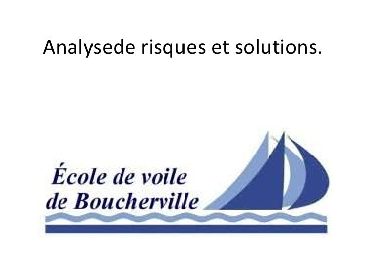 Analysede risques et solutions.