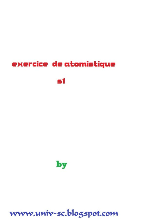 Exercices atomistique smpc s1 .